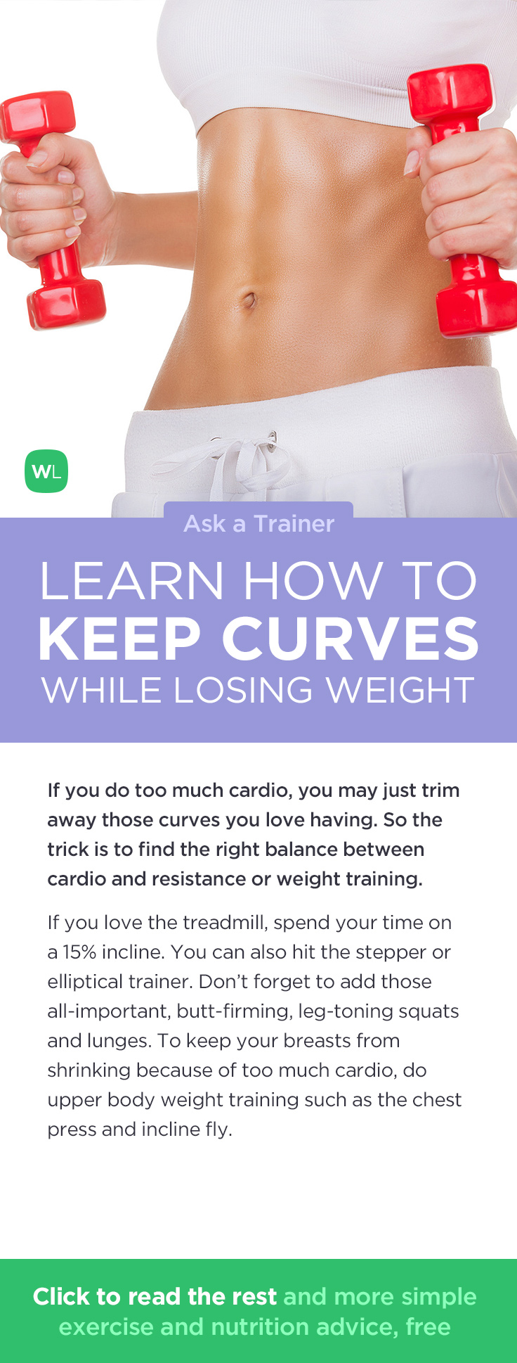 Will I lose my curves if I work out excessively to shed belly fat? Visit https://wlabs.me/1nMqiyg to find out!