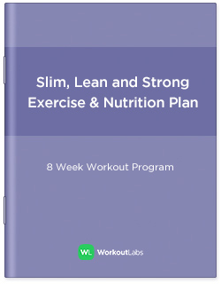 Slim Lean And Strong Gym Workout Program Nutrition