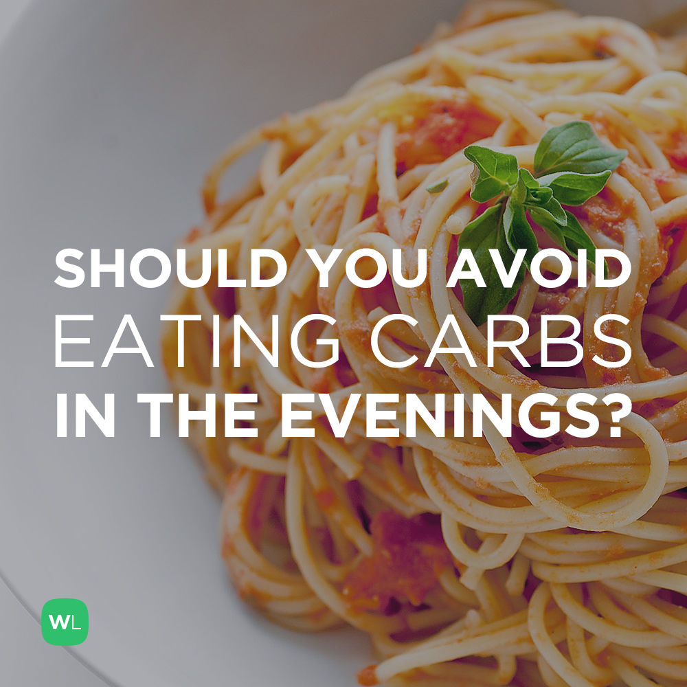 Should i avoid eating carbs late at night to lose weight ccuart Choice Image