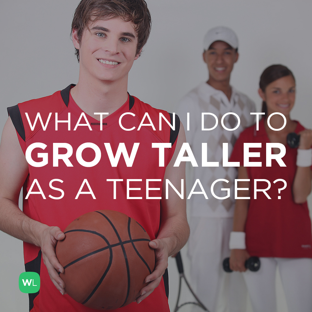is there anything i can do to grow taller as a teenager ask a